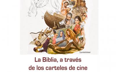 Exposición CEBM: «La Biblia a través de los Carteles de Cine»