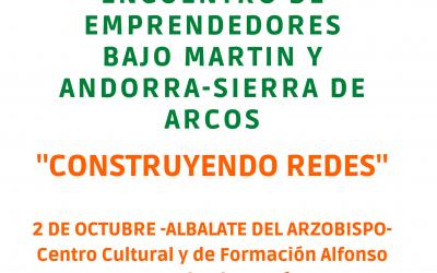 Encuentro de Emprendedores Bajo Martín y Andorra-Sierra de Arcos